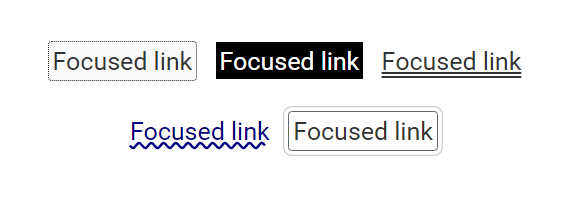 A list of links with different focus styles: Background color, high contrast background color, double underline, wavy underline and blue text color, and a link with a border and box shadow.